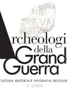 Archeologia della Grande Guerra n. 1 - 2008