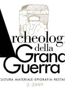 Archeologia della Grande Guerra n. 2 - 2009