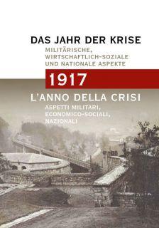 1917 L'anno della crisi