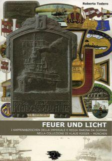 Feuer und licht. I kappenabzeichen della imperiale e regia marina da guerra